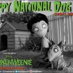 Happy National Dog Day (from Frankenweenie)