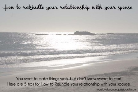 How to rekindle your relationship with your spouse