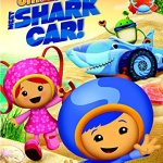 Team Umizoomi: Meet Shark Car on DVD!