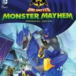 Batman Unlimited: Monster Mayhem on Blu-Ray and DVD!