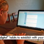 """10 """"digital"""" habits to establish with your kids"""
