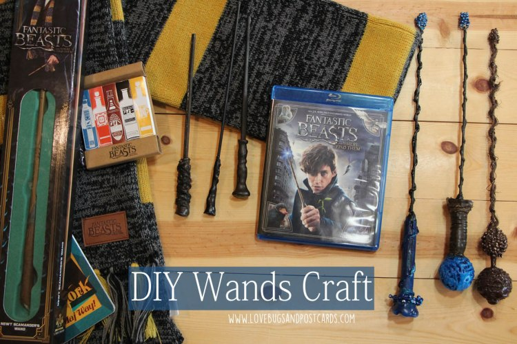 DIY Wands Craft + Fantastic Beasts and Where to Find Them on Blu-ray
