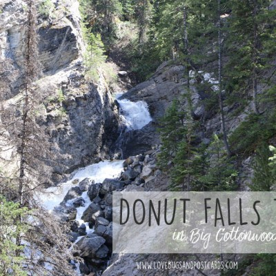 Donut Falls Trail – Big Cottonwood Canyon, Utah