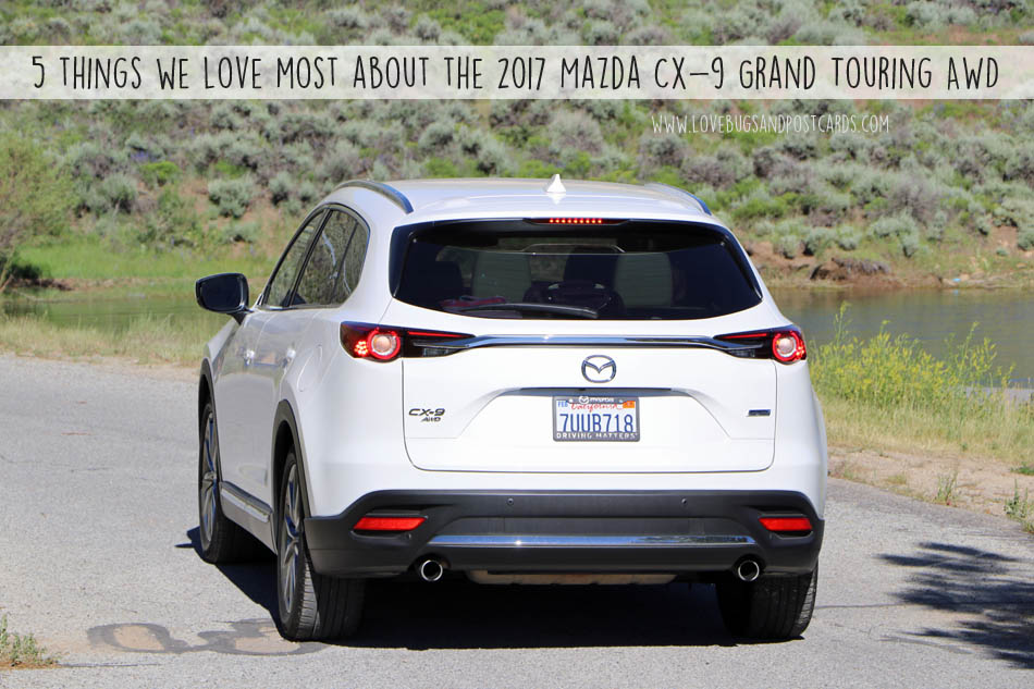 5 things we love most about the 2017 Mazda CX-9 Grand Touring AWD