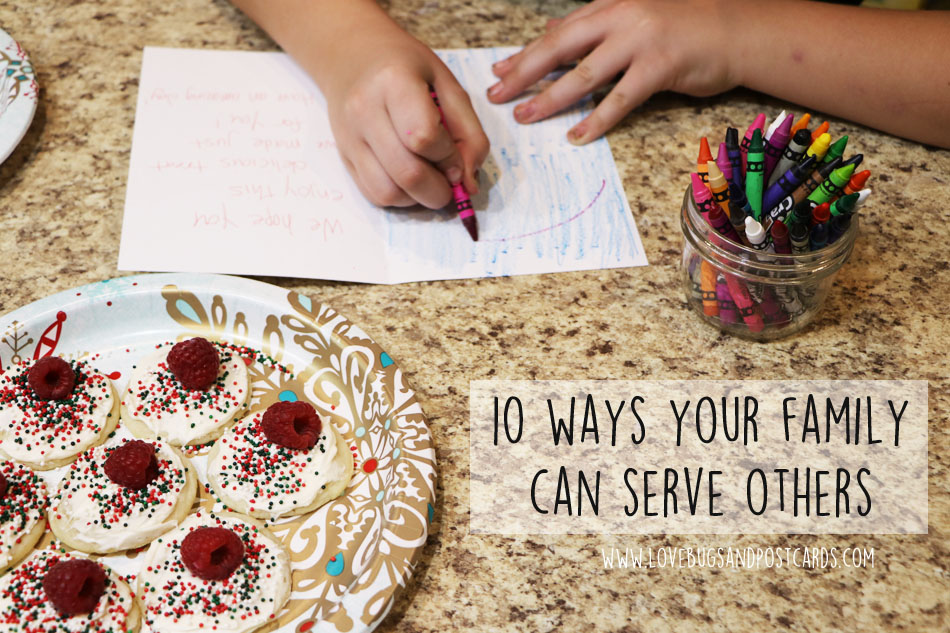 10 ways your family can serve others