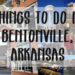 Things to do in Bentonville, Arkansas