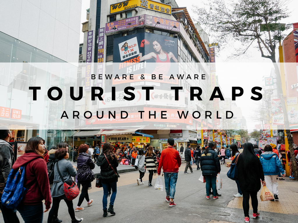 tourist traps around the world