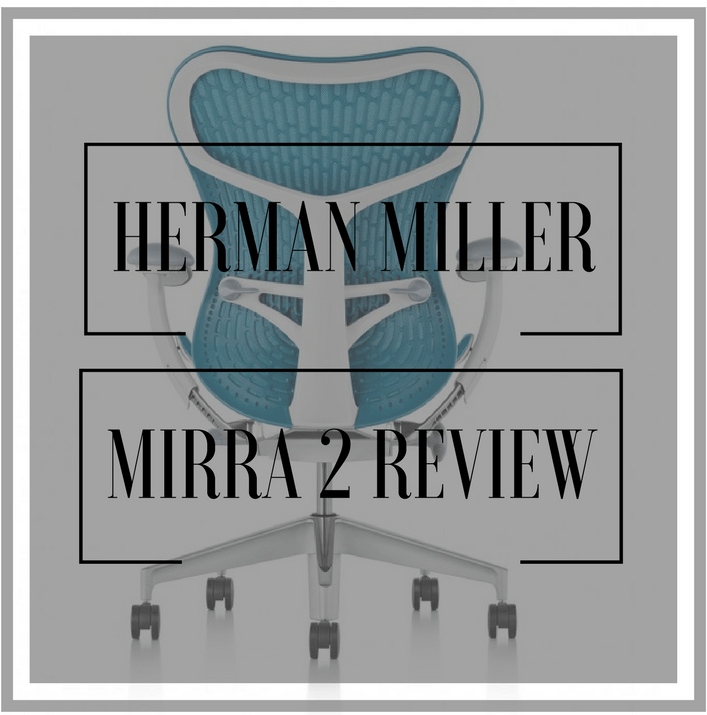 herman miller mirra 2 chair review stand up for elderly loved by elena