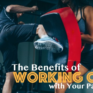 The Benefits of Working Out with Your Partner