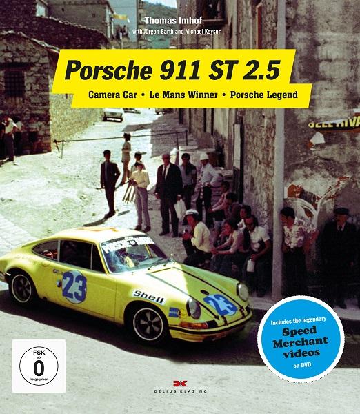Porsche 911 ST 2.5. Camera Car - Le Mans Winner - Porsche Legend Book Cover