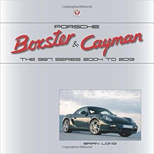Porsche Boxster & Cayman the 987 series Brian Long