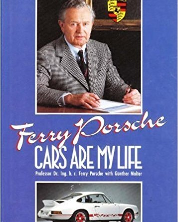 Ferry Porsche cars are my life Gunter Molter