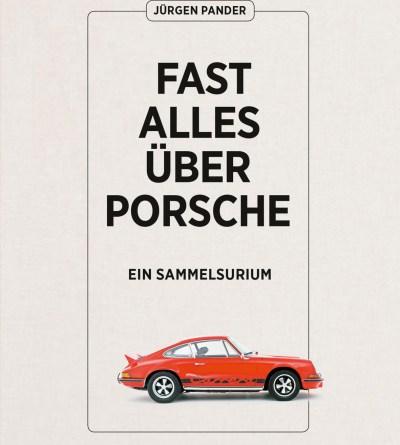 Fast alles über Porsche