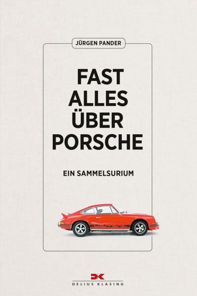 Fast alles über Porsche Book Cover