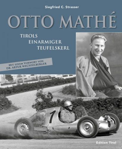 Otto Mathé : Tirols Einarmiger Teufelskerl