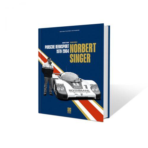 Norbert Singer - Porsche Rennsport 1970-2004 Book Cover