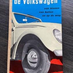 Very collectible book ( 'De Volkswagen  - van binnen van buiten en op de weg' (Dutch / 1953)