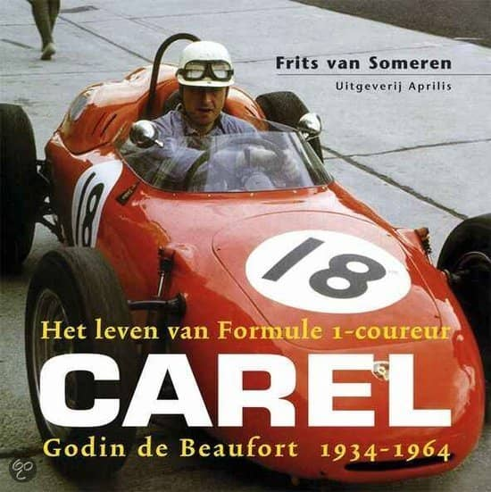 Het leven van Formule-1 coureur Carel Godin de Beaufort Book Cover