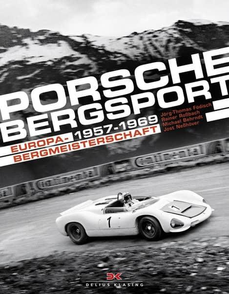 Porsche Bergsport Europa Bergmeistershaft 1957 – 1969 Book Cover