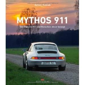 Mythos 911 : Der Porsche 911 und Menschen, die er bewegt Book Cover