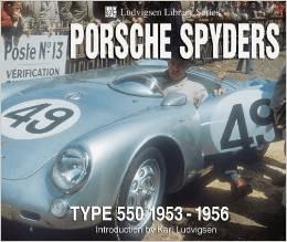 Porsche Spyders Type 550 1953-1956 Karl Ludvigsen