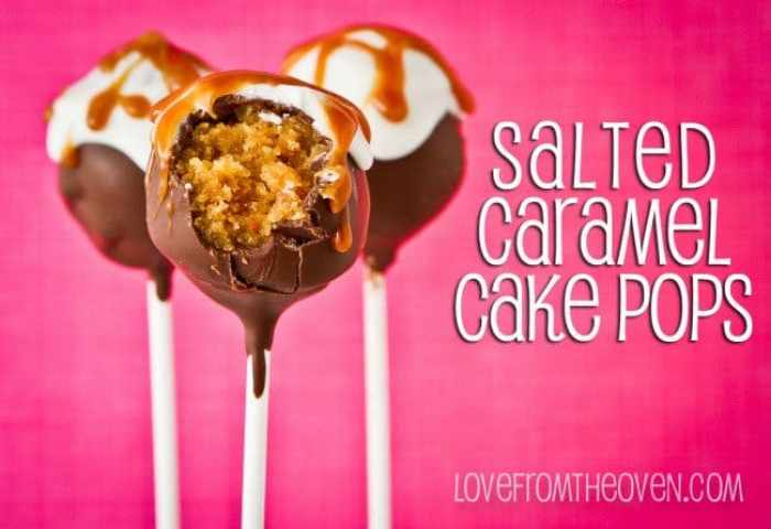 Salted Caramel Cake Pops Love From The Oven
