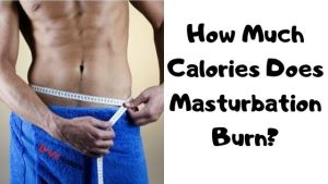 Read more about the article How many calories does masturbating burn?