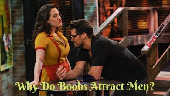 Do boobs like about what guys Why Do