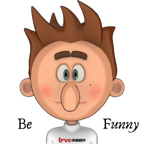 Be funny