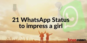 Read more about the article How to impress a girl by WhatsApp status?