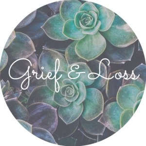 """A background of succulents with the text """"grief and loss"""". We offer online grief counseling in California, grief counseling in Sacramento, CA, and other services. Contact a Sacramento therapist today!"""