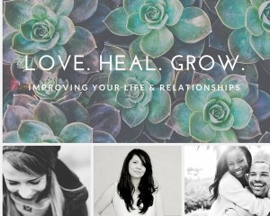 """A background of succulents and 3 photos of smiling people with the text """" Love. Heal. Grow. Improving your life & relationships"""" We offer online couples therapy and marriage counseling in California, online couples sex therapy in Sacramento, CA, and other services."""