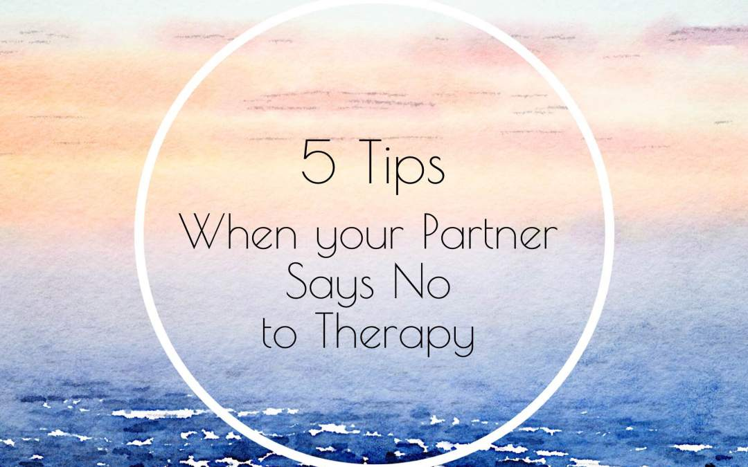 When Your Partner Doesn't Want to Attend Couples Counseling