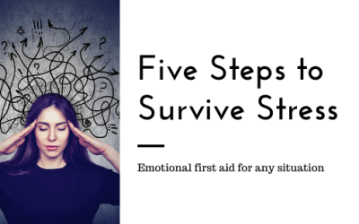 Five Steps to Survive Any Stressful Life Situations