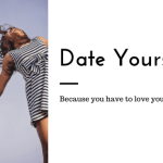 Date Yourself