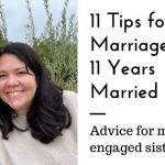 11 Tips for Marriage after 11 Years Married