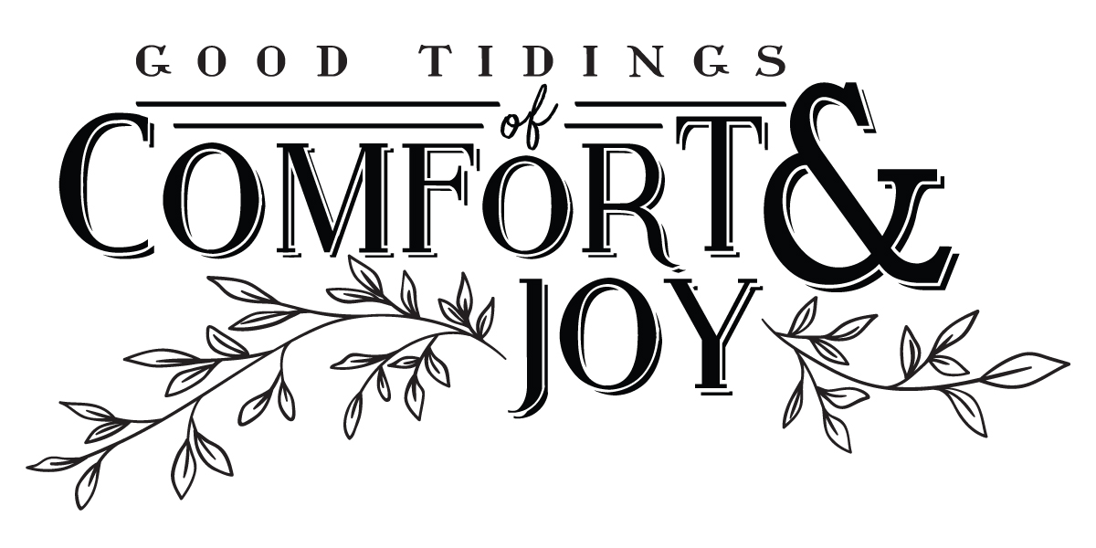 GoodTidingsofComfortandJoy  Lovejoy Workshop