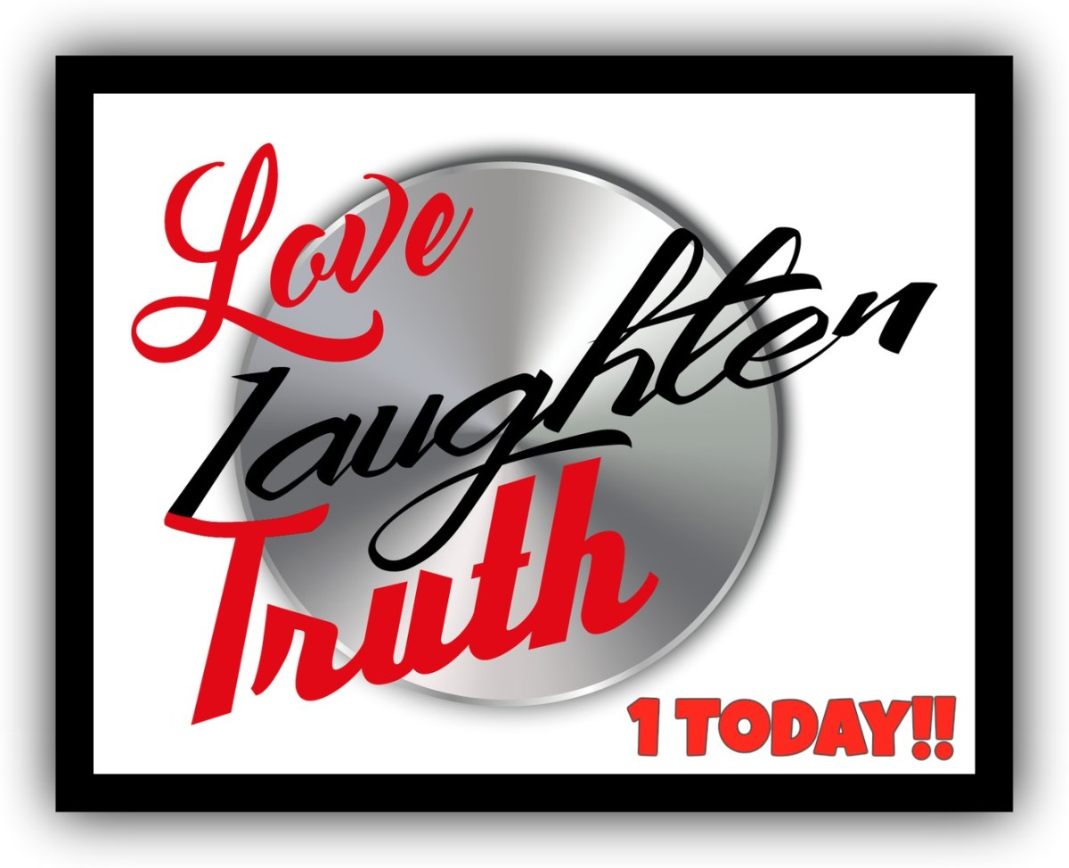 Love, Laughter & Truth is 1!