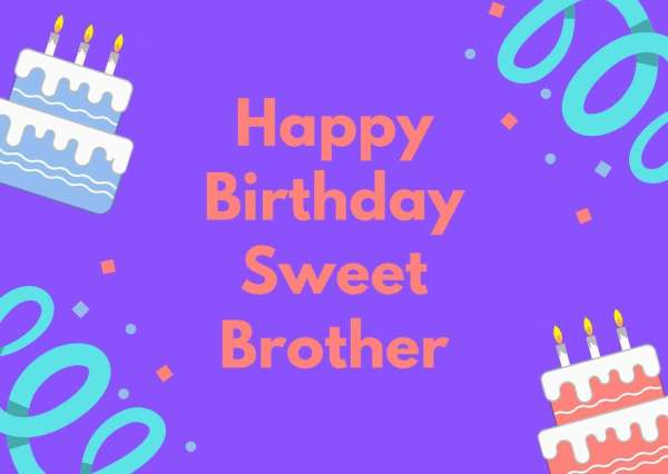 Heartfelt Birthday Wishes for Brother free image