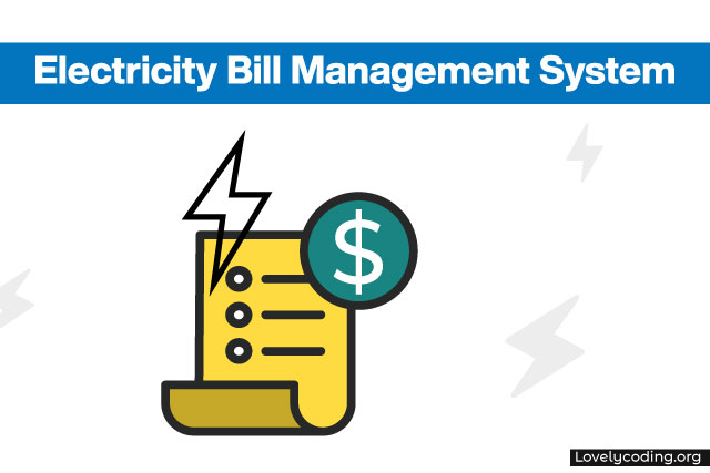 Electricity Bill Management System
