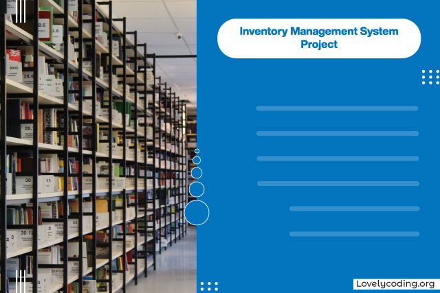 Inventory Management System Project
