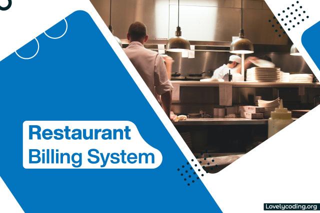 Restaurant Billing System