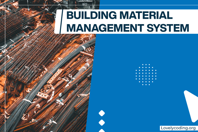 Building Material Management System
