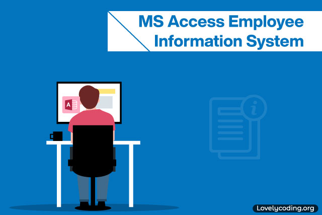 MS Access Employee Information System