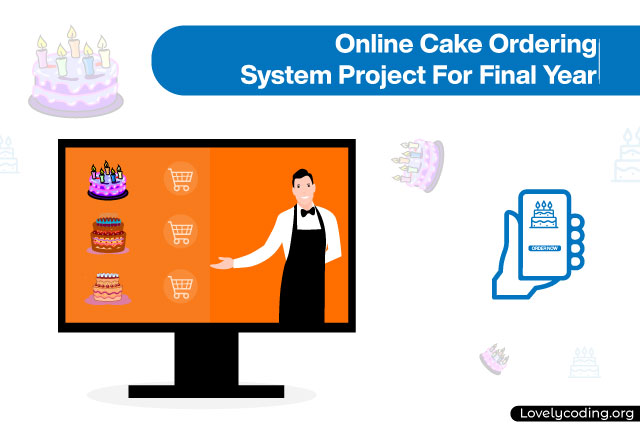 Online Cake Ordering System Project For Final Year
