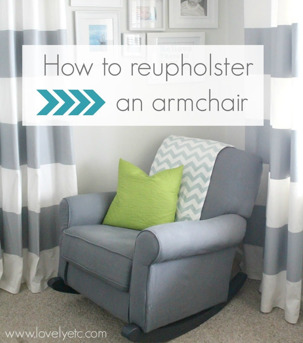 diy reupholster living room chair colour ideas 2017 uk how to an armchair lovely etc