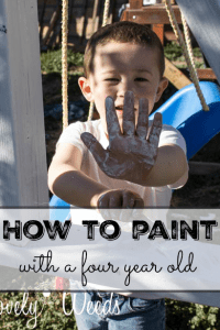 How To Paint With A Four Year Old