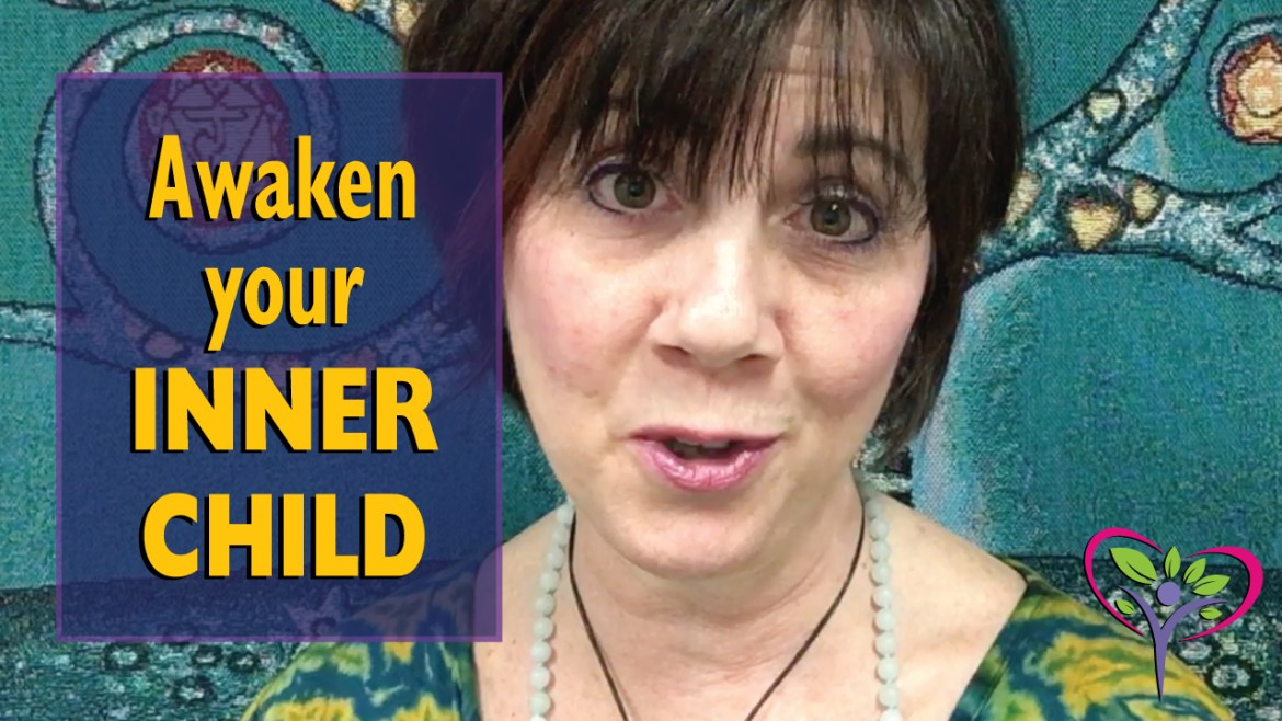 Awaken your Inner Child