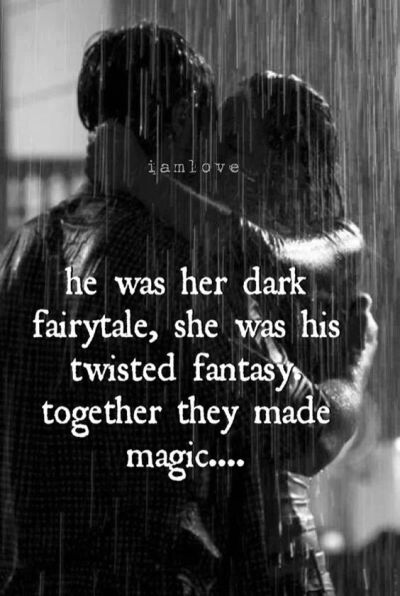 He was her dark fairy tale sexy love quotes