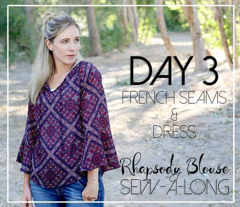 Rhapsody Sewalong Day 3: french seams and dress hack